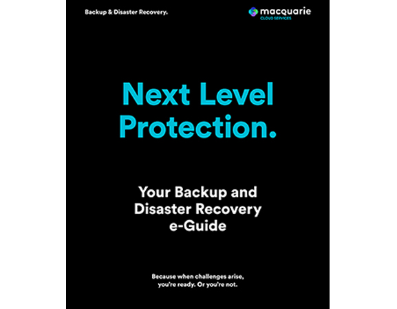 Backup as a Service and Disaster Recovery eGuide
