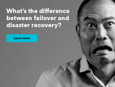 Macquarie Cloud Services - Difference between Failover and Disaster Recovery