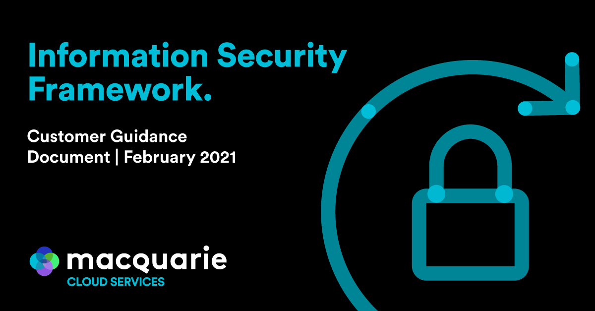 Information Security Framework | Macquarie Cloud Services